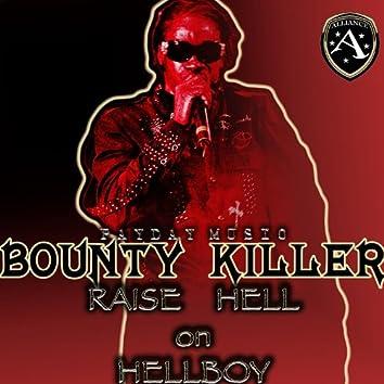 Raise Hell On Hellboy - EP