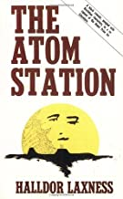 The Atom Station by Halldor Laxness (1983-02-01)