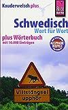 Reise Know-How Sprachführer Schwedisch - Wort für Wort plus Wörterbuch: Kauderwelsch-Band 28+