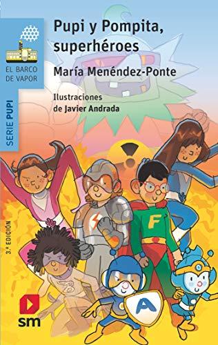 Pupi y Pompita, superhéroes (El Barco de Vapor Azul)