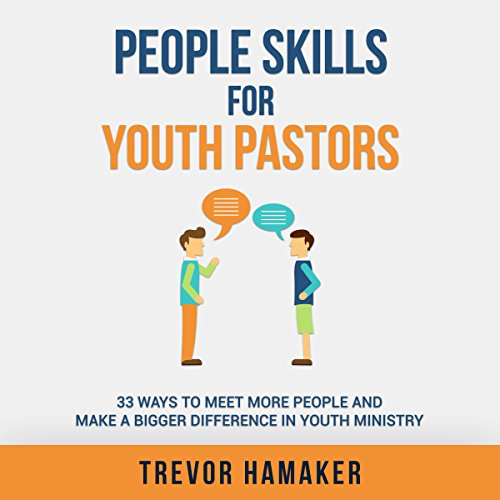 People Skills for Youth Pastors audiobook cover art