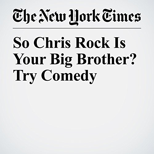 So Chris Rock Is Your Big Brother? Try Comedy copertina