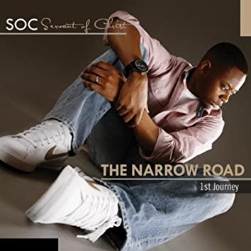 The Narrow Road: 1st Journey