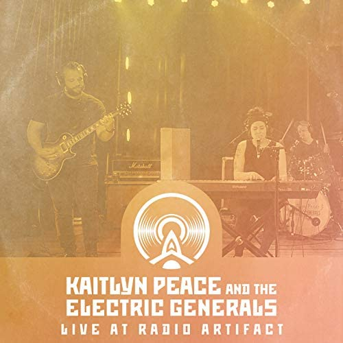 Kaitlyn Peace & The Electric Generals