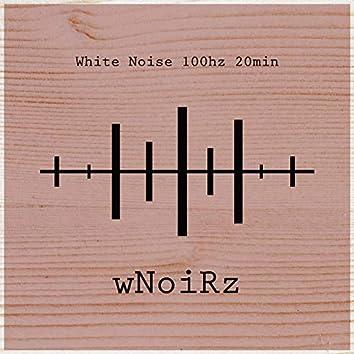 White Noise 100hz 20 min