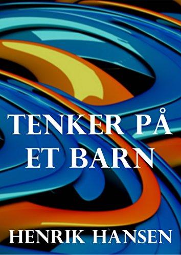 Tenker på et barn (Norwegian Edition)