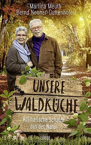 Unsere Waldküche: Kulinarische Schätze aus der Natur