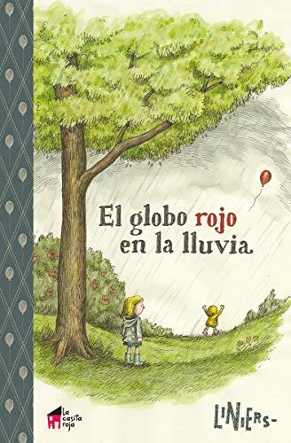 El globo rojo en la lluvia: 1 (La casita n.º 9)