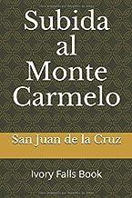 Subida al Monte Carmelo (Spanish Edition)