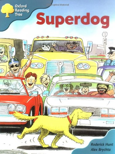 Oxford Reading Tree: Stage 9: Storybooks (magic Key): Superdogの詳細を見る