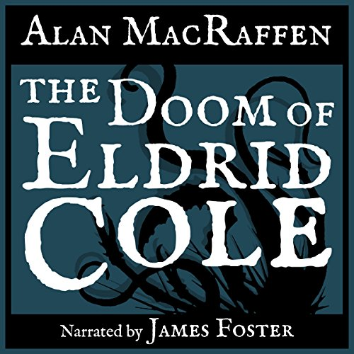 The Doom of Eldrid Cole audiobook cover art