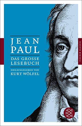 Das große Lesebuch: Herausgegeben von Kurt Wölfel (Fischer Klassik)