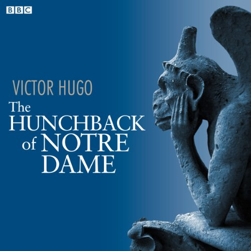 The Hunchback of Notre Dame (Dramatised) audiobook cover art