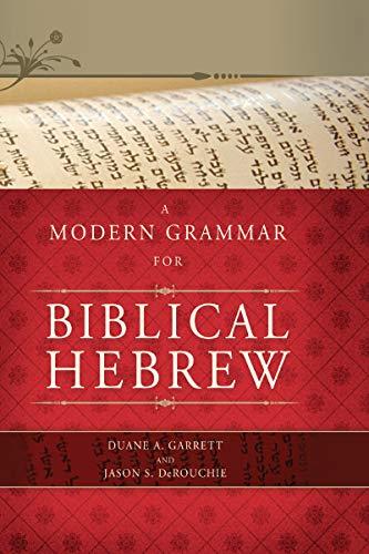 A Modern Grammar for Biblical Hebrew (English Edition)