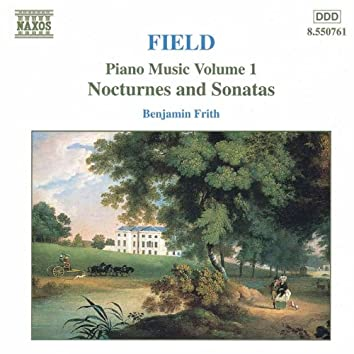 Field: Piano Music, Vol.  1