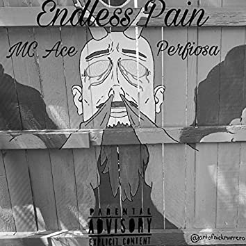 Endless Pain (feat. Perfiosa)