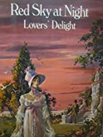 Red Sky at Night Lovers' Delight 0449237451 Book Cover
