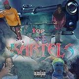 Top Life Kartels [Explicit]