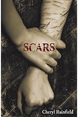 Scars by Cheryl Rainfield (2010-03-24) Hardcover
