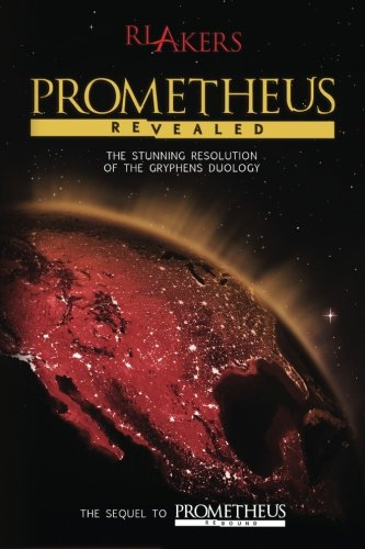Prometheus Revealed: Volume 2