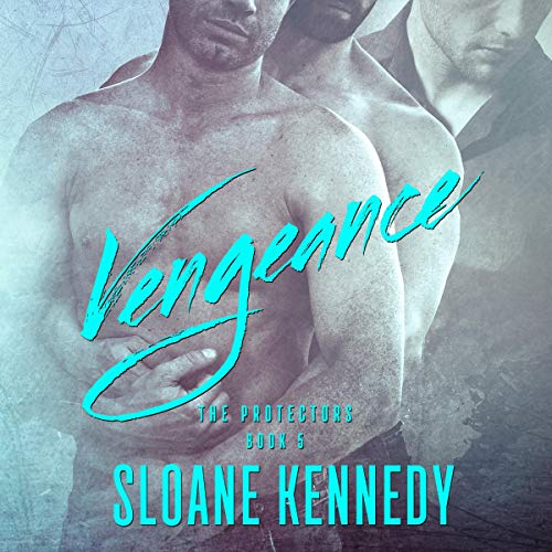 Vengeance     The Protectors, Book 5              Written by:                                                                                                                                 Sloane Kennedy                               Narrated by:                                                                                                                                 Michael Pauley                      Length: 10 hrs and 43 mins     2 ratings     Overall 5.0