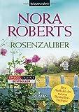 Rosenzauber von Nora Roberts