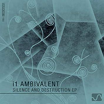Silence & Destruction EP