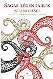 Sagas légendaires islandaises (Famagouste) - Format Kindle - 21,99 €