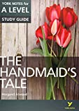 The Handmaid's Tale: York Notes for A-level: everything you need to catch up, study and prepare for 2021 assessments and 2022 exams