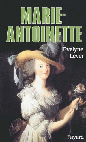 Marie-Antoinette (Biographies Historiques)