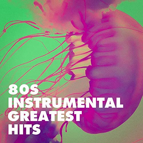 I Love the 80s, Instrumental Chillout Lounge Music Club & 80s Are Back