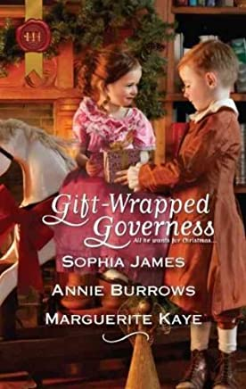 [(Gift-Wrapped Governess : Christmas at Blackhaven Castle/Governess to Christmas Bride/Duchess by Christmas)] [By (author) Sophia James ] published on (October, 2011)