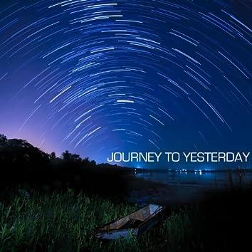 Journey to Yesterday