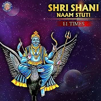 Shri Shani Naam Stuti 11 Times