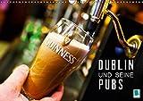Dublin und seine Pubs (Wandkalender 2019 DIN A3 quer): Dublin: Trinkkultur in Irland (Monatskalender, 14 Seiten ) (CALVENDO Orte) - CALVENDO