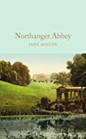 Northanger Abbey (Macmillan Collector's Library) by Jane Austen(2016-07-19)
