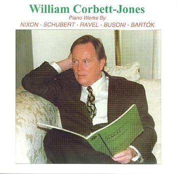 Piano Recital: Corbett-Jones, William - Nixon, R. / Ravel, M. / Bartok, B. / Busoni, F. / Schubert, F.