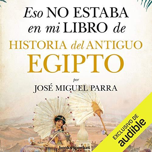 Diseño de la portada del título Eso no estaba en mi libro de Historia del Antiguo Egipto