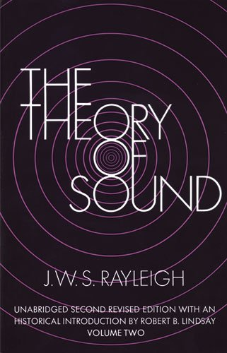 The Theory of Sound, Volume Two (Dover Books on Physics)