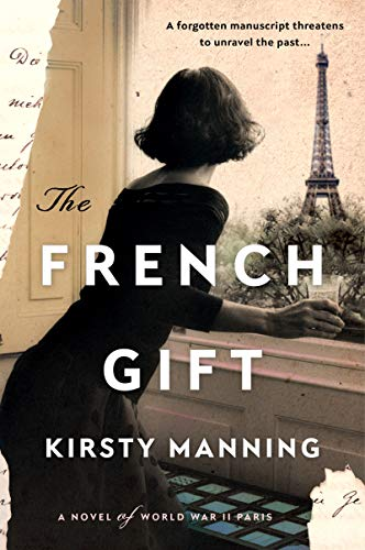 The French Gift: A Novel of World W…