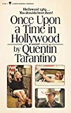 Once Upon a Time in Hollywood: A Novel