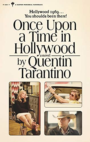 Once Upon a Time in Hollywood: A...
