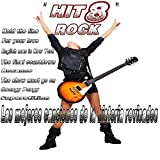 Las Mejores Canciones de la Historia Revisados (Hit 8 Rock)