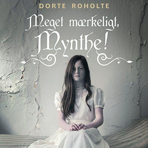 Meget mærkeligt, Mynthe! audiobook cover art