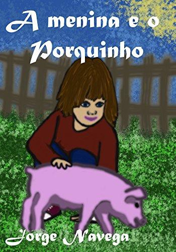 A menina e o porquinho
