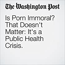 is porn immoral