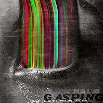 The Halo Project: Gasping (feat. Mike Salois)
