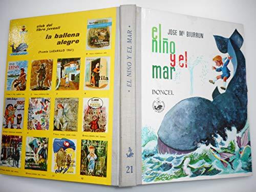 EL NIÑO Y EL MAR. Ilustraciones de Celedonio Perellón. 2ª edición.