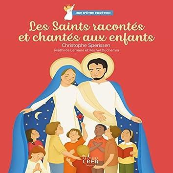 Joie d'être chrétien : les saints racontés et chantés aux enfants