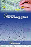 Navegación Aérea: VFR - IFR
